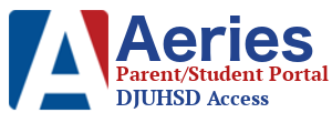 Aeries Parent/Student Portal @DJUHSD